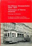 Jeanmaire, Claude - Lehnhart, Hans - Die Wiener Strassenbahn 1945 - 1971