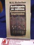 Hulscher, W. S - Aardappels en nshima / Zambiaanse impressies