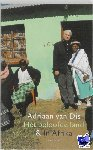 Dis, Adriaan van - Beloofde land & In Afrika