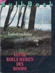 Eeden, Frederik van - Van de koele meren des doods