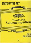 Remy Louis, Thierry Soveaux, olivier Boruchowitch; iconography by Yannick Coupannec. - State of the Art: The Story of Deutsche Grammophon. + 6 CD  /