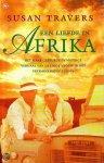 Travers, S. - Een liefde in Afrika / druk 1