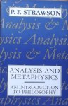 Strawson, P. F. - Analysis and Metaphysics / An Introduction to Philosophy