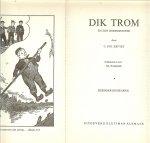 Kieviet , C. Joh .. met illustraties van Joh. Braakensiek - Dik Trom en zijn dorpsgenoten.