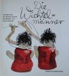 Grimm and Brandt, Katrin (ills.) - Die Wichtelmanner