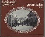 Leeuwis en F.G. de Ruiter, L.J. - Hardinxveld-Giessendam in grootmoeders tijd