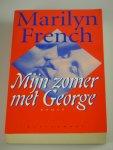 French, Marilyn - Mijn zomer met George