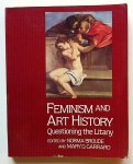 Norma Broude; Mary D. Garrard (eds.) - Feminism and Art History. Questioning the Litany