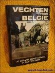 Jo Gerard, Herve Gerard, Gustave Rens. - Vechten voor Belgie 1940-1945.