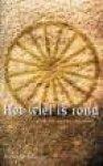 Habets, F. - Het wiel is rond / of de zin van het bestaan