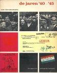 Vries, L. de - de jaren 40-45 - een documentaire