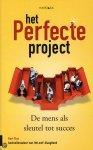 Flos, Bart - Het perfecte project / de mens als sleutel tot succes
