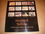 Oostrom, Frits van - Historisch tableau, geschiedenis opnieuw verbeeld in schoolplaten en essays