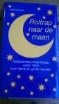 Scholten, Hilde - Roltrap naar de maan. Nederlandse kinderliedjes vanaf 1950 voor kleine en grote mensen