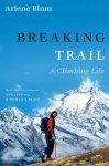 Arlene Blum - Breaking Trail