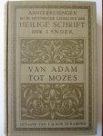 Snoek, I. - Aanteekeningen bij de historische gedeelten der Heilige schrift. van Adam tot Mozes