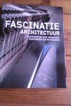 Grafin, Emmanuelle - Fascinatie architectuur / bouwwerken die verbazen, inspireren en intrigeren