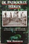 Hornman, Wim. - De patrouille Teeken. Een feitenroman over de enige marinierspatrouille die in Oost-Java in een dodelijke TNI-hinderlaag liep.