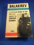 Garden, Edward - Balakirev a critical study of his life and music