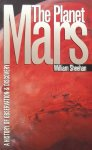 Sheehan, William - The Planet Mars / A History of Observation & Discovery