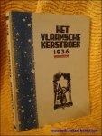 """antoon coolen - HET VLAAMSCHE KERSTBOEK 1936.  KERSTNUMMER VAN """"ONS VOLK ONTWAAKT"""".1936"""