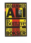 Early, G. - Ali Bomaye / de mooiste verhalen over  s werelds bereomdste bokser