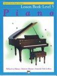 Willard A. Palmer (Author), Morton Manus  (Author), Amanda Vick Lethco (Author) - Alfred's Basic Piano Library: Piano Lesson Book, Level 5