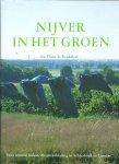 Beukelaer, drs. Hans de - Nijver in het groen - Twee eeuwen industriële ontwikkeling in Achterhoek en Liemers