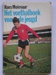 MOLENAAR, HANS, - Het voetbalboek voor de jeugd.