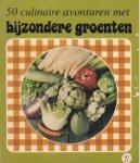 Snelder, Mia (red.) - 50 culinaire avonturen met bijzondere groenten