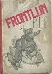 Tael, Arend [KB.-cat.: ps. Arie Peter Krul 1901-1945] (tekst) & Claudius (bandtekening & illustraties) - Frontlijn PTT