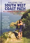 Simon Butler Philip Carter - Walking the South West Coast Path A Companion Guide