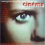 Bloemheuvel, Marente , Jaap Guldemond et al. - Cinema cinema Contemporary art and the cinematic experience