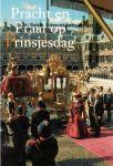 Leeuwen, Thijs van e.a., - Prentbriefkaart: Pracht en praal op Prinsjesdag