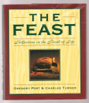 Post, Gregory; Turner, Charles - The Feast: Reflections on the Bread of Life