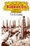 Corley, T.A.B. - A history of the Burmah Oil Company 1886-1966