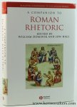 Dominik, William / Jon Hall (ed.). - A Companion to Roman Rhetoric.