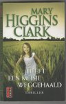 Higgins Clark,Mary - ..heeft een meisje weggehaald