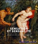 Nico Van Hout, Cecila Treves - Sensation et sensualite Rubens et son heritage.
