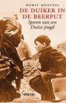 Mentzel, Horst - De duiker in de beerput - sporen van een Duitse jeugd