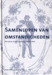 Bulthuis, Peter / Dijk, Caroline - Samenlopen van omstandigheden (Een eeuw vrouwenopvang in Rotterdam)