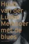 Lubbe, Huub van der - Melkboer met de blues gesigneerd