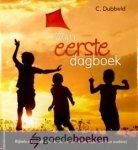 Dubbeld, C. - Mijn eerste dagboek *nieuw* --- Bijbels dagboek voor 4-8 jarigen (en hun ouders)