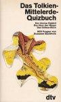 Buchholz, Suzanne - Das Tolkien-Mittelerde-Quizbuch. Der kleine Hobbit / Der Herr der Ringe / Das Silmarillion
