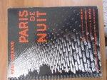 Brassai//Paul Morand - Paris de Nuit