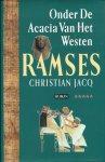 Jacq, Christian - RAMSES - ONDER DE ACACIA VAN HET WESTEN