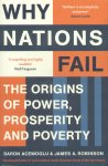 Acemoglu, Daron / Robinson, James A. - Why Nations Fall (Theo origins of power, prosperity and poverty)
