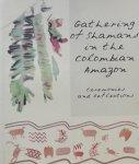 Zuluaga, German. / Diaz, Ricardo. - Gathering of Shamans in de Colombian Amazon