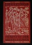 J Huizinga - Herfsttij der Middeleeuwen. Studie over levens- en gedachtenvormen der veertiende en vijftiende eeuw in Frankrijk en de Nederlanden.