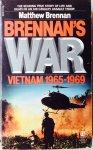 Brennan, Matthew. (Ed.) - Brennan's War, Vietnam 1965-1969.